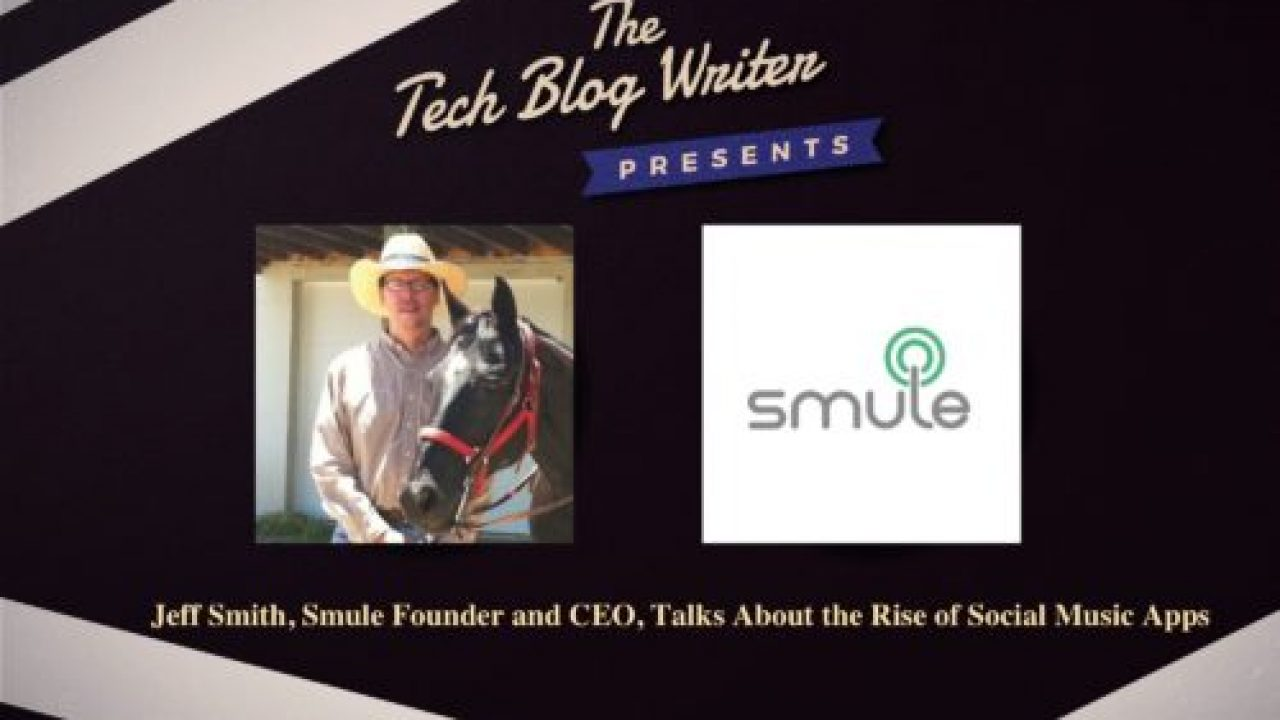 Smule Founder and CEO, Talks About the Rise of Social Music Apps