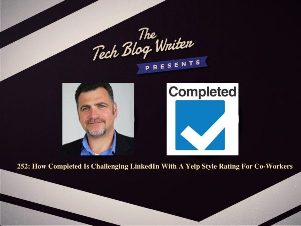 252: How Completed Is Challenging LinkedIn With A Yelp-Style Rating For Co-Workers