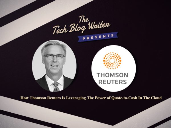 251: Apttus Accelerate – How Thomson Reuters Is Leveraging The Power of Quote-to-Cash In The Cloud
