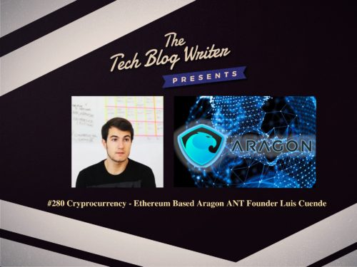 280: Cryptocurrency – Ethereum Based Aragon ANT Token Sale Raises $25 Million in 15 Minutes