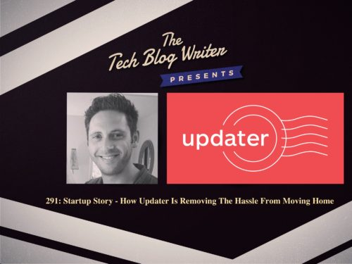 291: Startup Story – How Updater Is Removing The Hassle From Moving Home