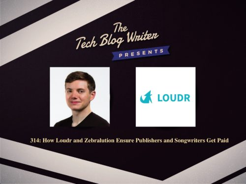 314: How Loudr and Zebralution Ensure Publishers and Songwriters Get Paid