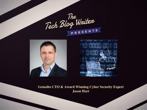 321: Gemalto CTO & Award Winning Cyber Security Expert Jason Hart
