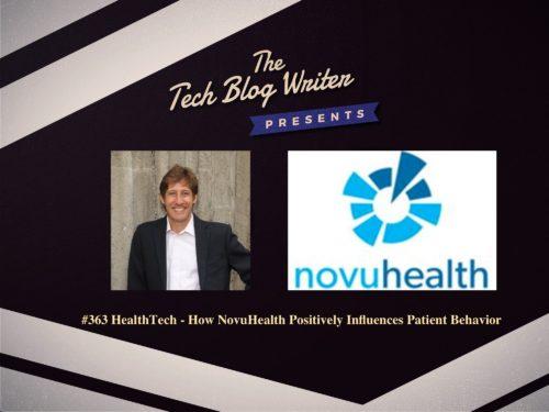 363: HealthTech – How NovuHealth Positively Influences Patient Behavior