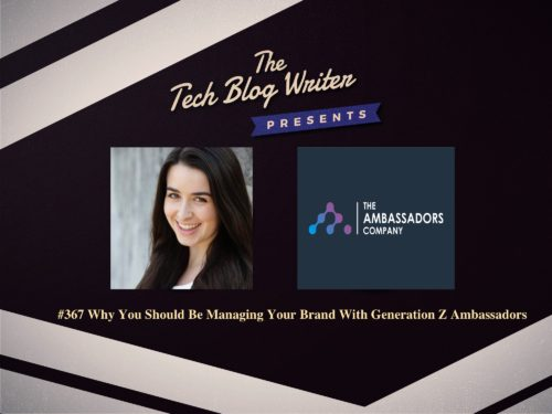 367: Why You Should Be Managing Your Brand With Generation Z Ambassadors