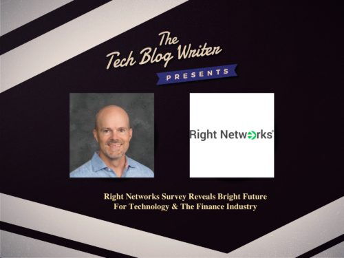 350: Right Networks Survey Reveals Bright Future For Technology & The Finance Industry