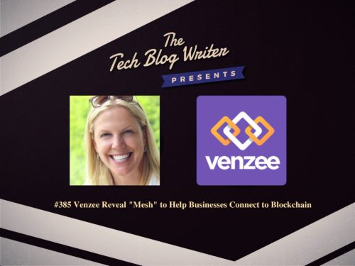"385: Venzee Reveal ""Mesh"" to Help Businesses Connect to Blockchain"
