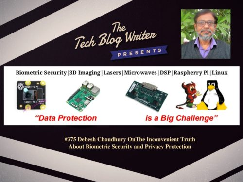 375: The Inconvenient Truth About Biometric Security and Privacy Protection