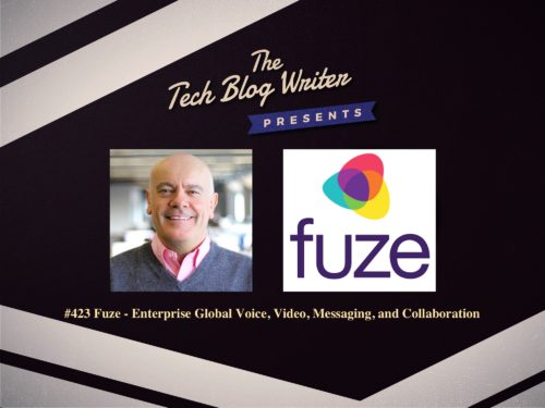 423: Fuze – Enterprise Global Voice, Video, Messaging, and Collaboration