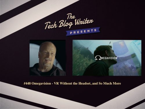 448: Omegavision – VR Without the Headset, and So Much More
