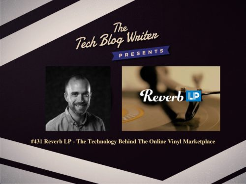 431: Reverb LP – The Technology Behind The Online Vinyl Marketplace