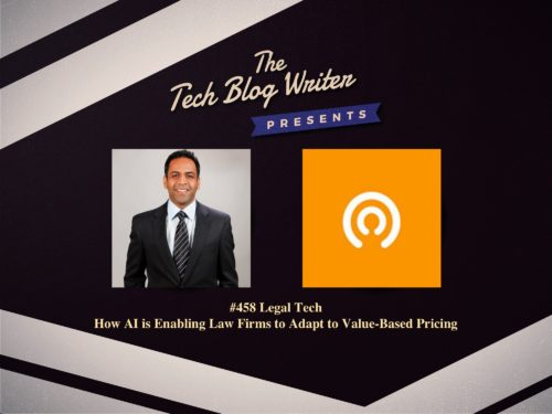 458: Legal Tech – How AI is Enabling Law Firms to Adapt to Value-Based Pricing