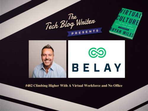 482: Climbing Higher With A Virtual Workforce and No Office