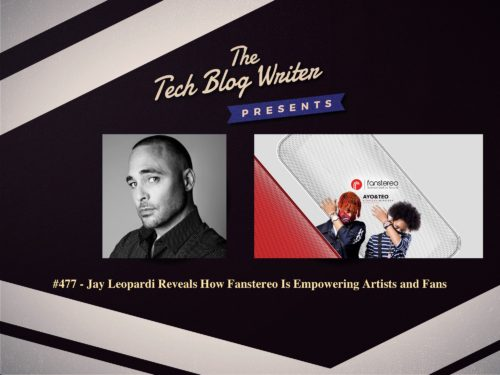 477: Jay Leopardi – How Fanstereo Is Empowering Artists and Fans
