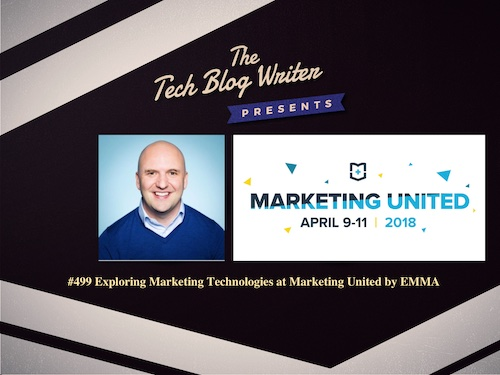 499: Exploring Marketing Technologies at Marketing United by EMMA
