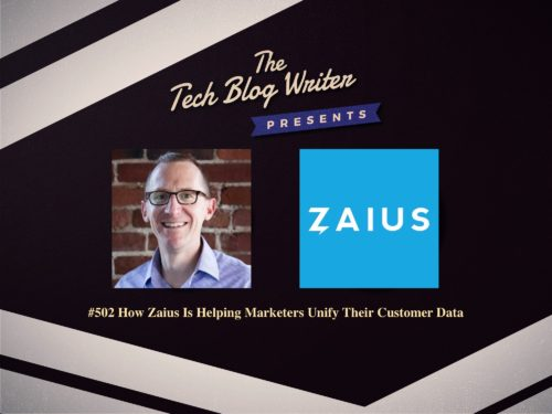 502: How Zaius Is Helping Marketers Unify Their Customer Data