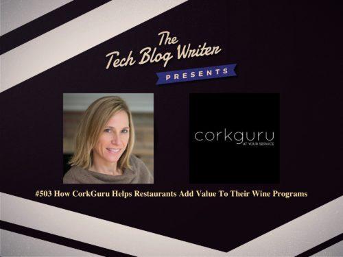 503: How CorkGuru Helps Restaurants Add Value To Their Wine Programs
