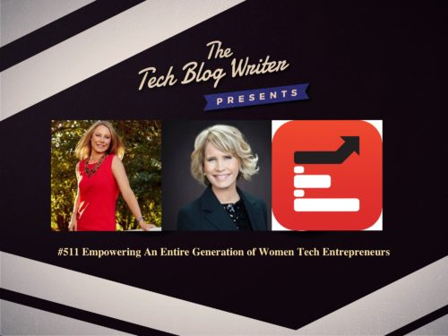 511: Empowering An Entire Generation of Women Tech Entrepreneurs