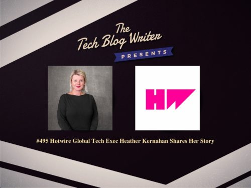 495: Hotwire Global Tech Exec Heather Kernahan Shares Her Story