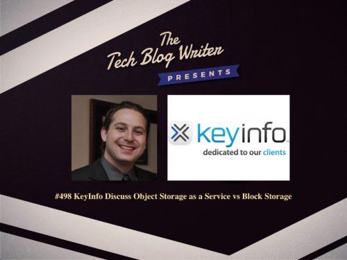 498: KeyInfo Discuss Object Storage as a Service vs Block Storage