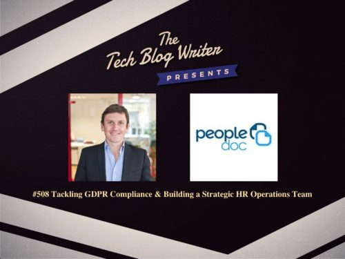508: Tackling GDPR Compliance & Building a Strategic HR Team