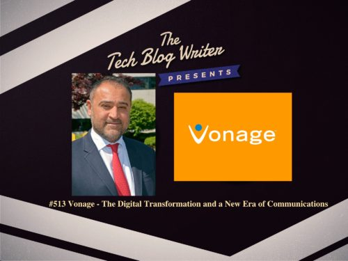 513: Vonage – The Digital Transformation and a New Era of Communications