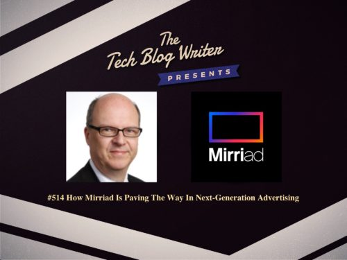 514: How Mirriad Is Paving The Way In Next-Generation Advertising