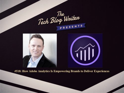 518: How Adobe Analytics Is Empowering Brands to Deliver Experiences