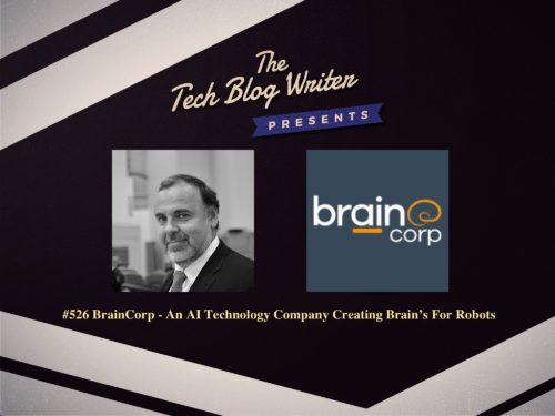526: BrainCorp – An AI Technology Company Creating Brain's For Robots