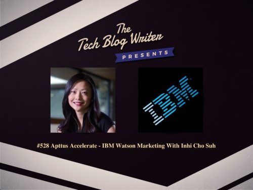 528: Apttus Accelerate – IBM Watson Marketing With Inhi Cho Suh
