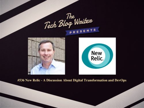 536: New Relic – A Discussion About Digital Transformation and DevOps
