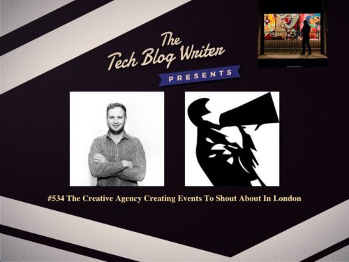 534: The Creative Agency Creating Events To Shout About In London