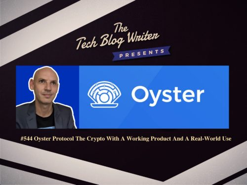 544: Oyster Protocol The Cryptocurrency With A Working Product And A Real-World Use