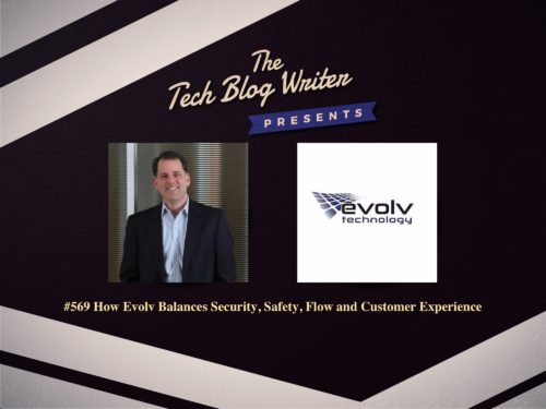 569: How Evolv Balances Security, Safety, Flow and Customer Experience