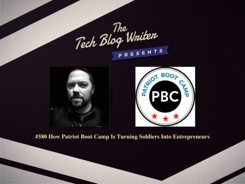 580: How Patriot Boot Camp Is Turning Soldiers Into Entrepreneurs