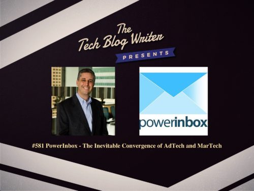 581: PowerInbox – The Inevitable Convergence of AdTech and MarTech