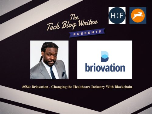 584: Briovation – Changing the Healthcare Industry With Blockchain