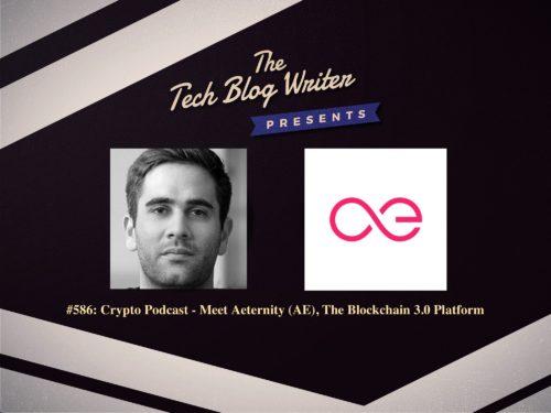 586: Crypto Podcast – Meet Aeternity (AE), The Blockchain 3.0 Platform