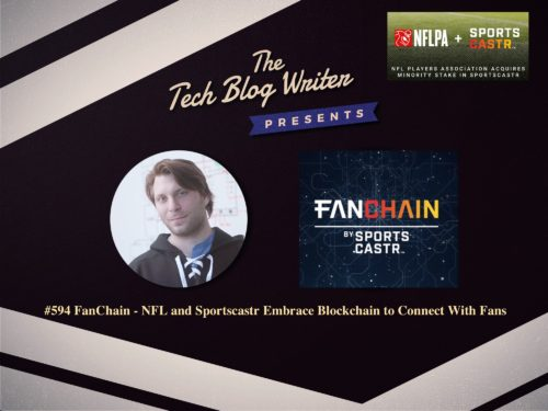 594: FanChain – NFL and Sportscastr Embrace Blockchain to Connect With Fans