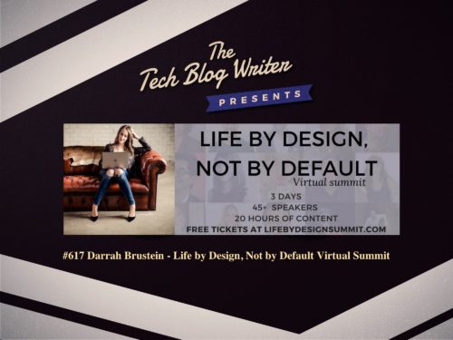 617: Darrah Brustein – Life by Design, Not by Default Virtual Summit