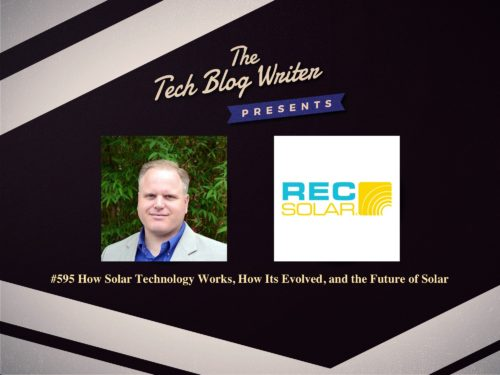 595: How Solar Technology Works, How Its Evolved, and the Future of Solar