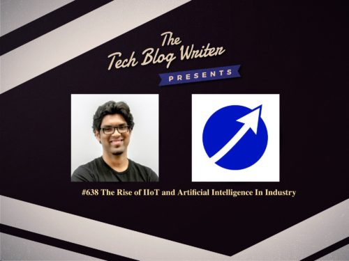 638: The Rise of IIoT and Artificial Intelligence In Industry