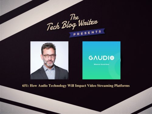 651: How Audio Technology Will Impact Video Streaming Platforms