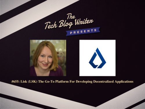 655: Lisk (LSK) The Go-To Platform For Developing Decentralized Applications