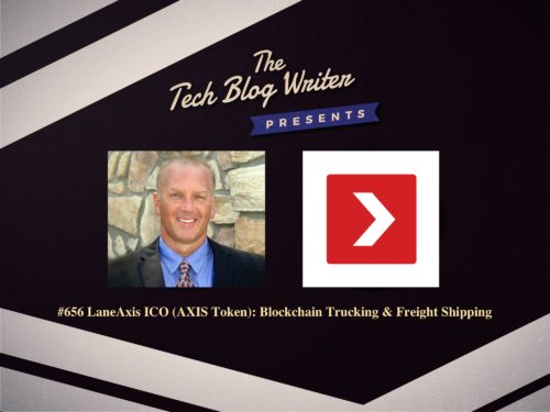 656: LaneAxis ICO (AXIS Token): Blockchain Trucking & Freight Shipping