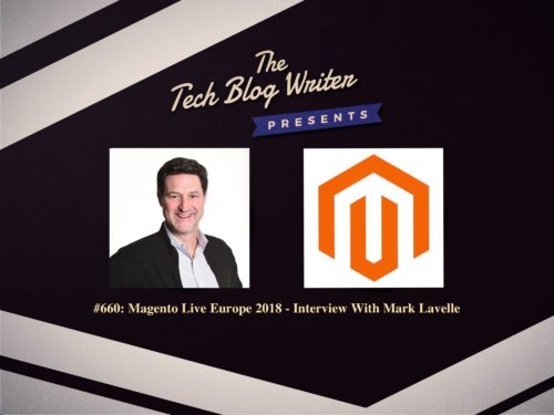 660: Magento Live Europe 2018 – Interview With Mark Lavelle