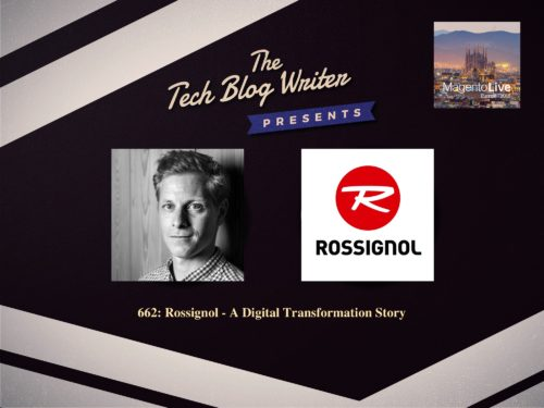 662: Rossignol – A Digital Transformation Story