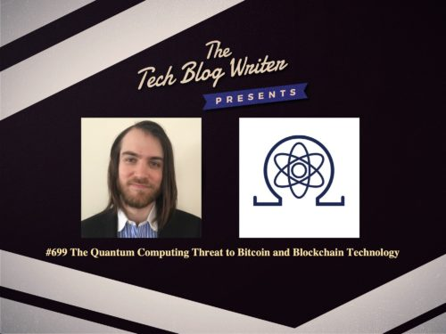 699: The Quantum Computing Threat to Bitcoin and Blockchain Technology