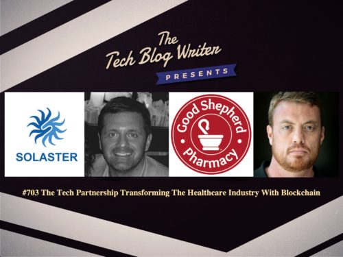 703: The Partnership Transforming The Healthcare Industry With Blockchain