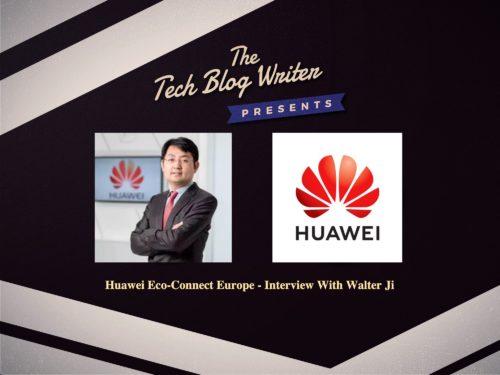 690: Huawei Eco-Connect Europe – Walter Ji